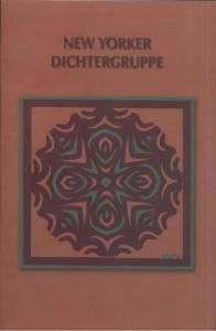 New Yorker Dichtergruppe: anthologie der lyrik (нім)