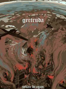 Гертруда, або Майже сто років самотності