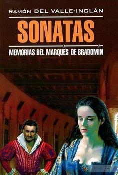 Sonatas: Memorias del Marques de Bradomin/Сонаты
