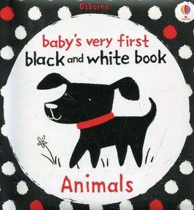 Animals. Very First Black & White Books
