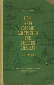 Ich sehe ohne Grenzen die Felder liegen: ausgewählte Dichtungen (нім.)
