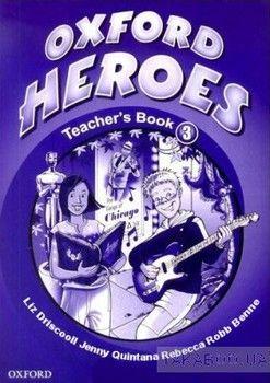 Oxford Heroes 3. Teacher's Book