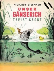 Unser Gänserich treibt Sport (нім.)