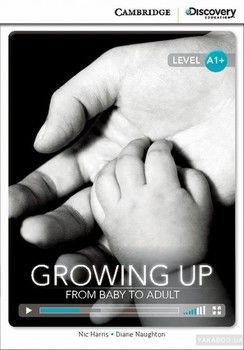 Growing Up: From Baby to Adult High Beginning