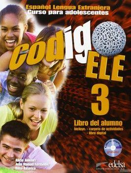 Codigo Ele: Libro Del Alumno + Libro Digital B1 (+CD)