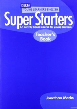 Delta Young Learners English: Super Starters: Teachers Book